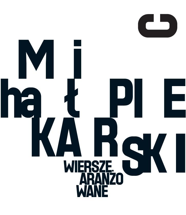 Michał Piekarski Wiersze aranżowane