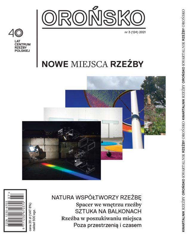 "Kwartalnik Rzeźby ""Orońsko"" nr 3 / 2021"